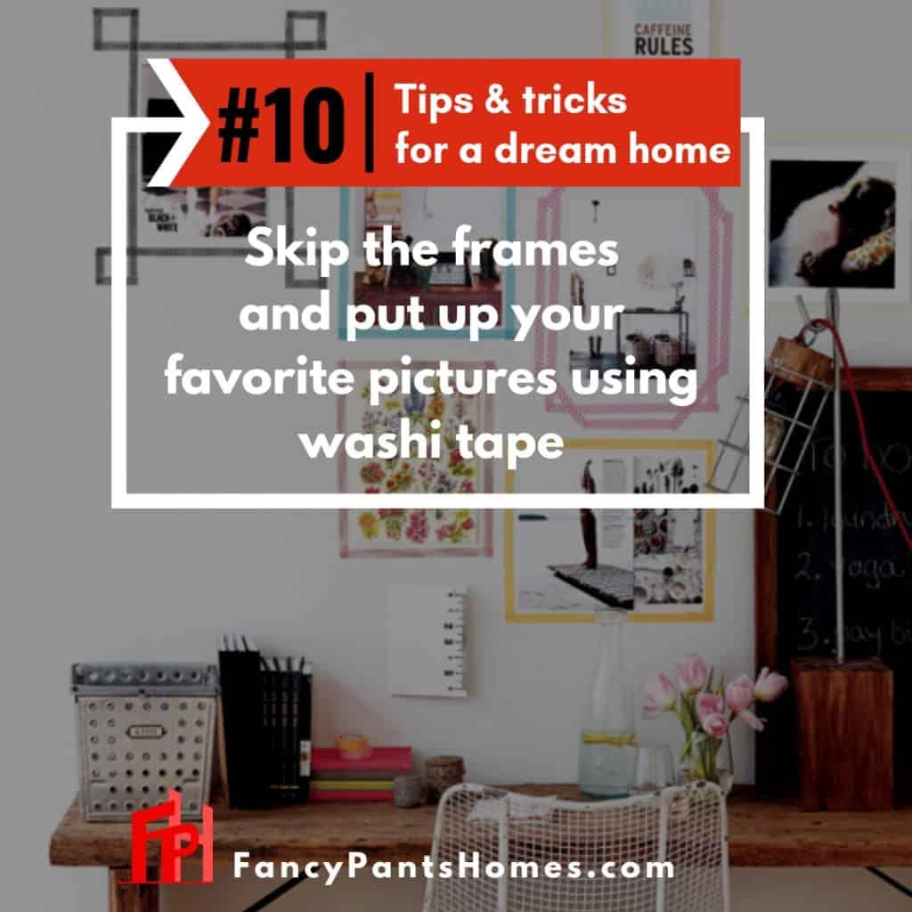 Home decor hack use washi tape instead of photo frames